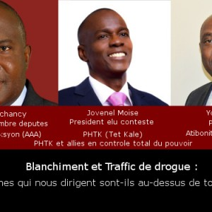 cholzer-jovenel-youri-control pouvoir-blanchiment traffic-touthiti