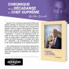 chronique de la decadence du chef supreme par castro desroches
